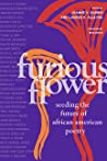 Furious Flower: Seeding the Future of African American Poetry pdf book review free