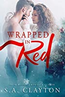 Wrapped in Red (By Chance Duet Book 1)