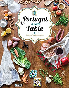 Le Portugal à votre table Cuisine traditionnelle