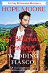 Her Billionaire Cowboy's Fake Wedding Fiasco (McCoy Billionaire Brothers Western Romance Book 2)