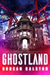 Book cover for Ghostland (Ghostland Trilogy, #1)