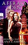 A Feral's Eden (Forever and a Night Book 9)