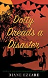 Dotty Dreads a Disaster (Dotty Drinkwater #2)