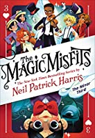 The Magic Misfits: The Minor Third