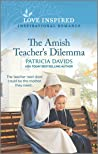 The Amish Teacher's Dilemma (North Country Amish #3)