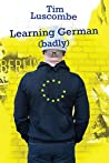Learning German by Tim Luscombe