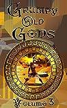 Grumpy Old Gods, Volume 3