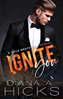 Ignite You (Cole Brothers #0)