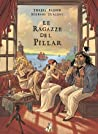 Le ragazze del Pillar (Le ragazze del Pillar, #1)