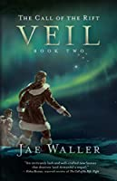 Veil (The Call of the Rift #2)