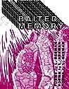 Baited Memory by L. Reeman