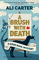 A Brush with Death: A Susie Mahl Mystery