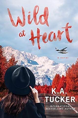 Wild at Heart (Wild, #2)