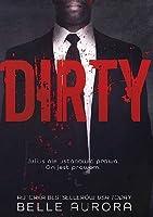 Dirty (RAW Family, #2)