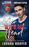 Run with My Heart (Texas Tornadoes #1)