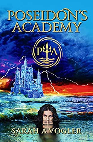 Poseidon's Academy: A Greek Mythology Fantasy Adventure Series (Book 1)