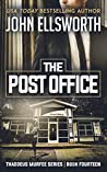 The Post Office (Thaddeus Murfee Legal Thrillers #14)