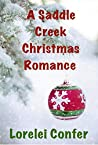 A Saddle Creek Christmas Romance: Saddle Creek Christmas
