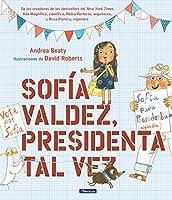 Sofía Valdez, presidenta tal vez / Sofia Valdez, Future Prez (los Preguntones)