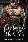 Captured by the Bratva (Bratva Brotherhood #2)