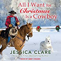 All I Want for Christmas is a Cowboy (The Wyoming Cowboy #1)