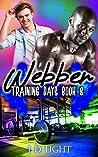 Webber (Training Days #8)
