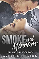 Smoke and Mirrors: Fire and Fury Book Two