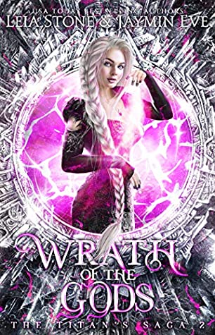 Wrath of The Gods (The Titan's Saga #2)