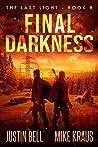 Final Darkness (The Last Light #8)