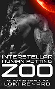 Interstellar Human Petting Zoo (Possessive Aliens, #2)
