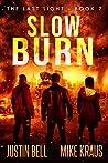 Slow Burn (The Last Light #7)
