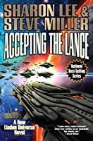 Accepting the Lance (Liaden Universe Book 22)