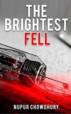 The Brightest Fell