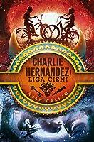 Charlie Hernández i Liga Cieni (Charlie Hernández, #1)