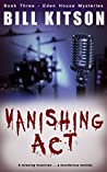 Vanishing Act (Eden House Mysteries #3)