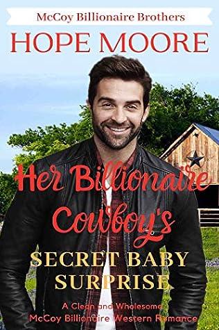 Her Billionaire Cowboy's Secret Baby Surprise (McCoy Billionaire Brothers Book 4)