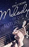 Melody of our future: Roman (12 Songs for Carrie 2)