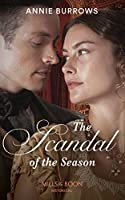 The Scandal of the Season (Mills & Boon Historical)