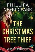 The Christmas Tree Thief (Charlotte Dean Mysteries #1)