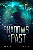 Shadows of the Past (The Cassie Tam Files #4)