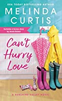 Can't Hurry Love: Includes a bonus novella (Sunshine Valley Book 1)
