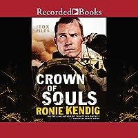 Crown of Souls (Tox Files #2)