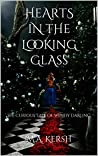 Hearts in the Looking Glass: The Curious Tale of Wendy Darling