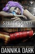 Spellbound (Crossbreed, #8; Mageriverse #23)