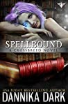 Spellbound (Crossbreed, #8; Mageriverse #22)