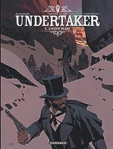 L'Indien blanc (Undertaker, #5)