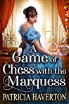 A Game of Chess with the Marquess