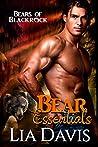 Bear Essentials (Bears of Blackrock, #1)