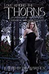 Love Among the Thorns: an anthology of Gothic and Paranormal romance