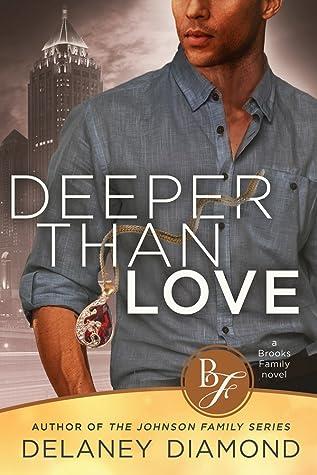 Deeper Than Love (Brooks Family Book 6)